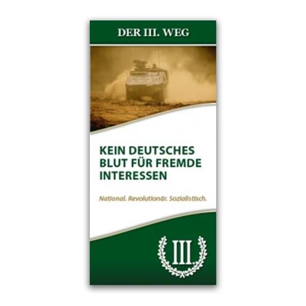 Kein deutsches Blut für fremde Interessen Faltblatt